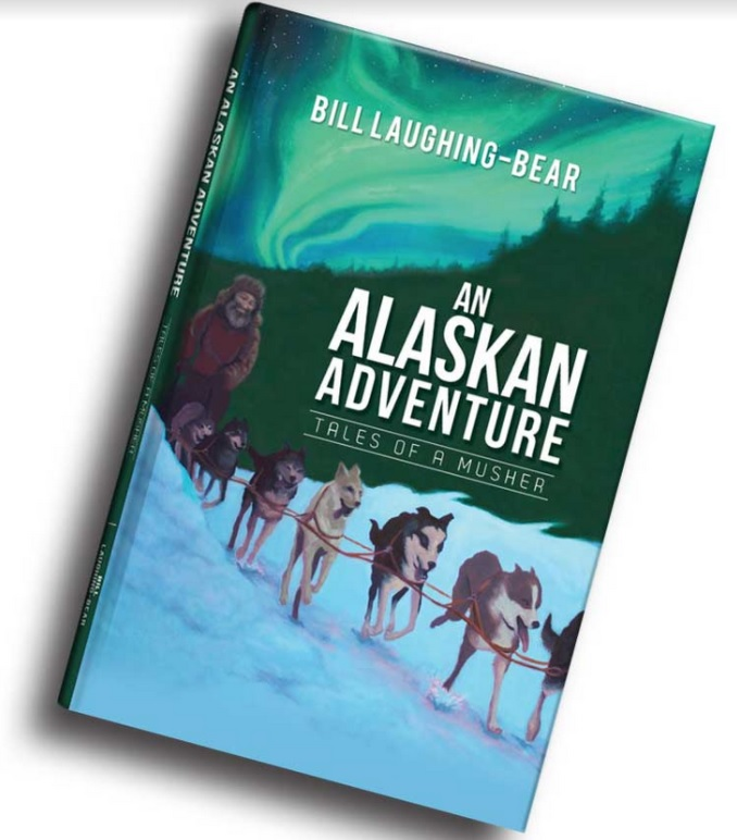 "William Laughing Bear ""An Alaskan Adventure"""