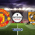 Live Streaming Keputusan Manchester United Vs Hull City