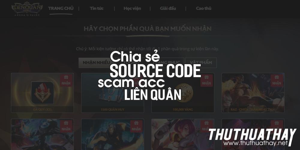 Chia sẻ source code scam acc liên quân