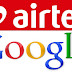 Airtel and Google announce partnership for low-cost smartphones powered by Android Go
