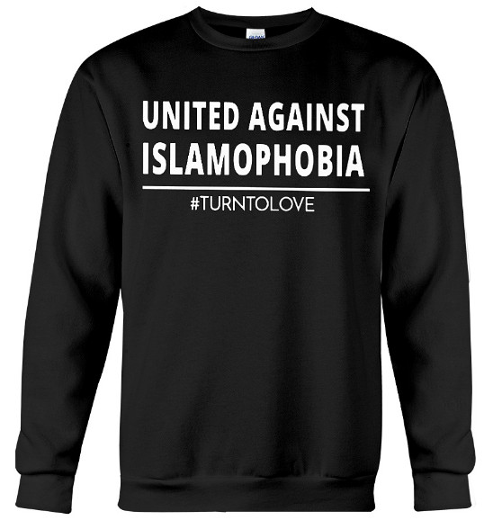 United Against Islamophobia Hoodie, United Against Islamophobia Sweatshirt, United Against Islamophobia T Shirts