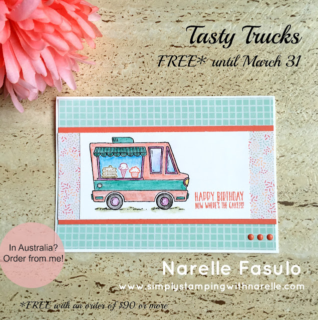 Tasty Trucks - FREE with a qualifying order until March 31 - Sale-A-Bration - Simply Stamping with Narelle - shop here - https://www3.stampinup.com/ecweb/default.aspx?dbwsdemoid=4008228