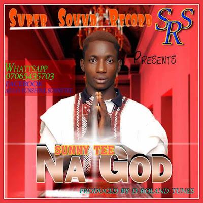 Music:Sunny Tee_Na God