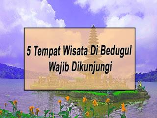 Inilah 5 Tempat Wisata Di Bedugul Wajib Dikunjungi