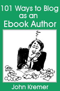 101 Ways to Blog as an Ebook Author