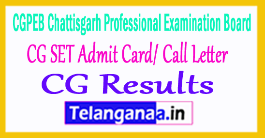 CG SET Admit Card/ Call Letter Results 2018
