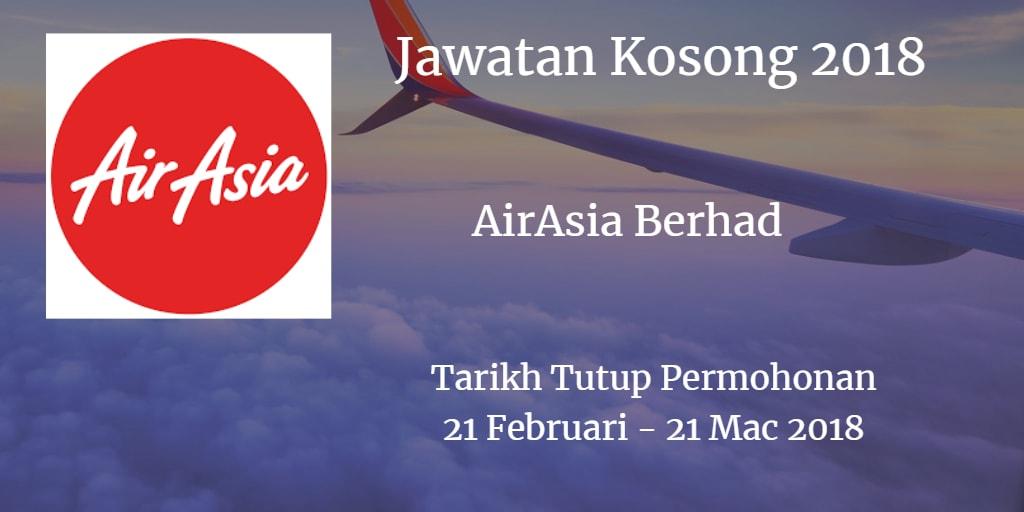 Jawatan Kosong AirAsia Berhad  21 Februari - 21 Mac 2018