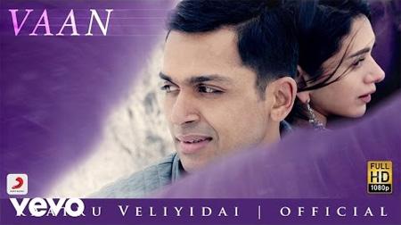 A Minute of Vaan – Kaatru Veliyidai | Mani Ratnam | Rahman | Karthi