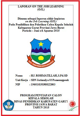 Laporan OJL Calon Kepala Sekolah Lengkap