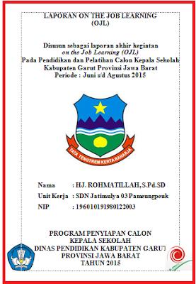 Laporan OJL Calon Kepala Sekolah Lengkap Tahun 2017