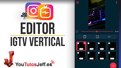 editor de videos para IGTV instagram