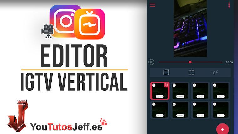 Editar Vídeos para IGTV - Editor de Vídeos Verticales para Android