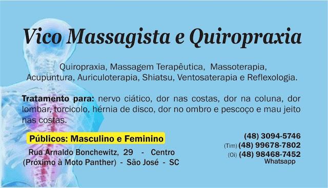 Quiropraxia e Massagem Terapêutica em São José | Dores nas costas, na coluna, lombar ou ciático | Vico Massagista e Quiropraxia