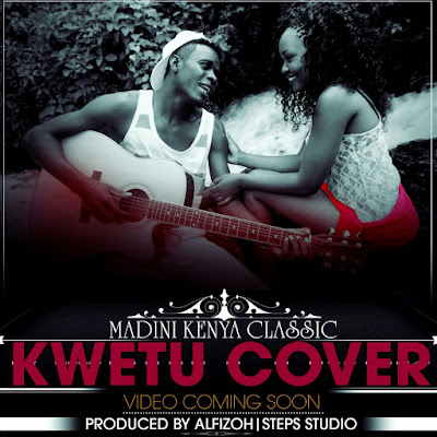 Madini Kenya Classic  - Kwetu (Cover)   MP3 Download