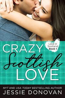 Book Showcase: Crazy Scottish Love by Jessie Donovan