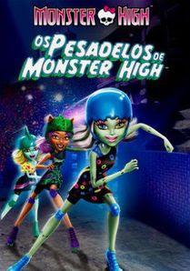 Monster High: Os Pesadelos de Monster High – Dublado
