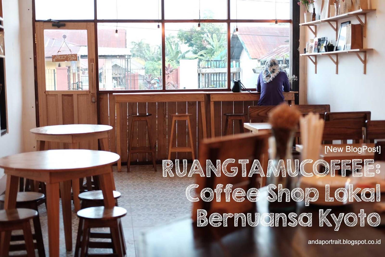 Ruangtamu Coffee Coffee Shop Lokal Bernuansa Kyoto Andaportrait