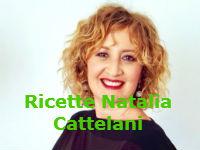 Ricette Natalia Cattelani da La Prova del Cuoco