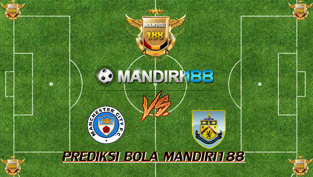 AGEN BOLA - Prediksi Manchester City vs Burnley 21 Oktober 2017