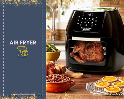 1. INVEST IN AN AIR FRYER