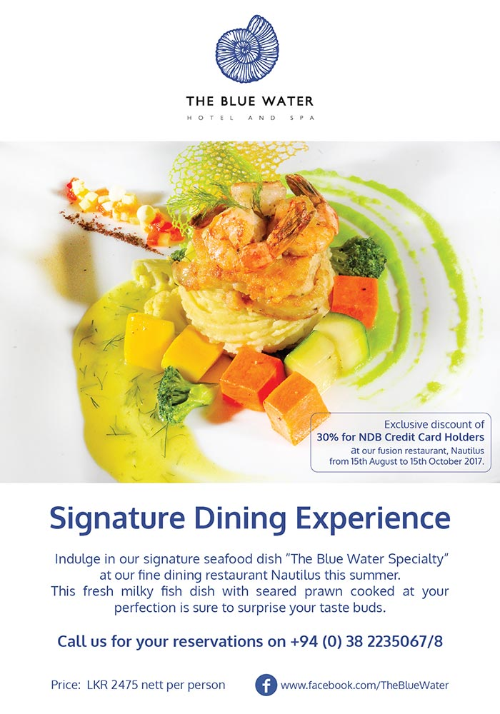 Enjoy a Signature Dining Experience @ The Blue Water - Wadduwa.