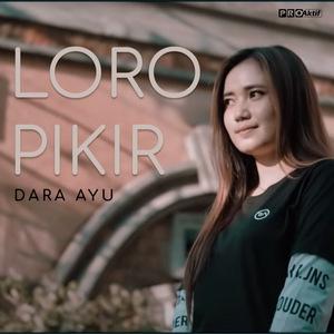 Dara Ayu - Loro Pikir