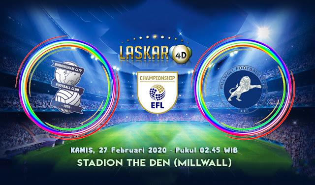 Prediksi Pertandingan Millwall vs Birmingham City 27 Februari 2020