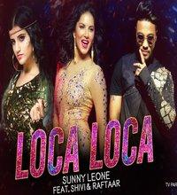 Loca Loca Song Lyrics by Raftaar