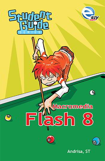 Buku Student Guide Series Macromedia Flash 8 PDF