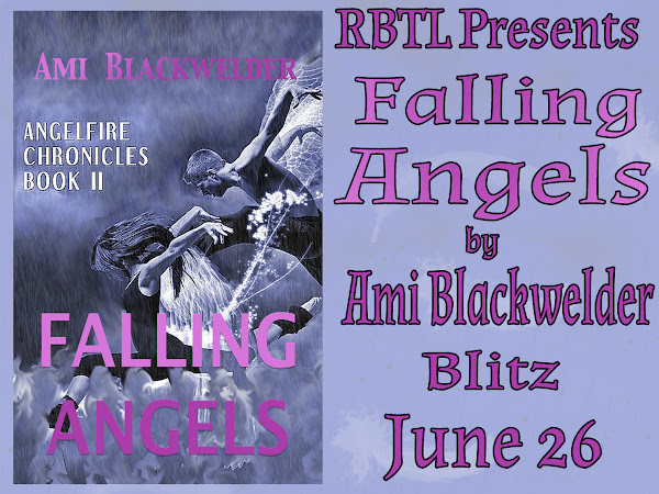 RBTL Presents Falling Angels by Ami Blackwelder