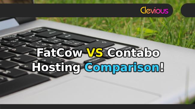 FatCow VS Contabo Hosting Comparison - Clevious