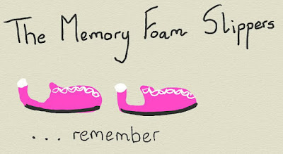 The Memory Foam Slippers Remember....