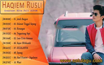 Lagu Malaysia Terbaik Haqiem Rusli Mp3 Spesial Album Nonstop