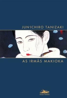 Resultado de imagem para – As irmãs , Junichiro Tanizaki