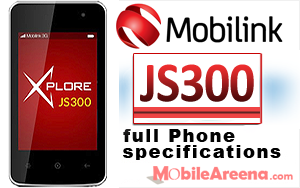 Mobilink Jazz Xplore JS300 Price and Specifications