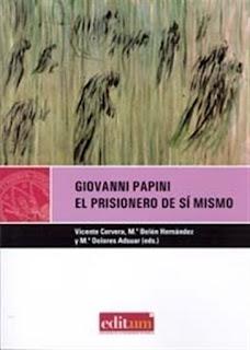 Giovanni Papini. El prisionero de si mismo