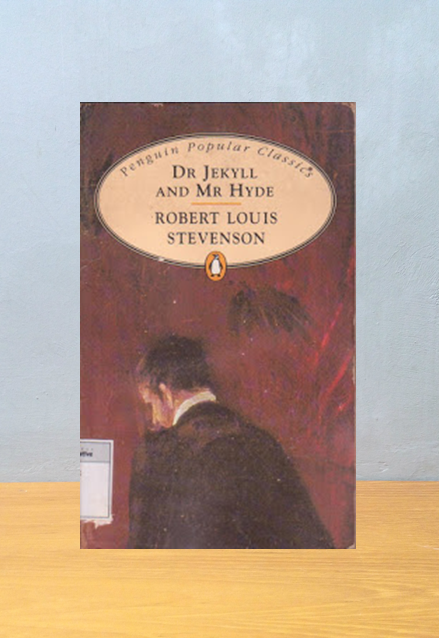 Dr JEKYLL AND MR HYDE, Robert Louis Stevenson