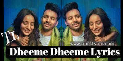 dheeme-dheeme-lyrics-tony-kakkar-neha-sharma-2019