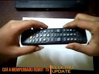 Cara Mengatasi Tombol Remote TV Tidak Berfungsi