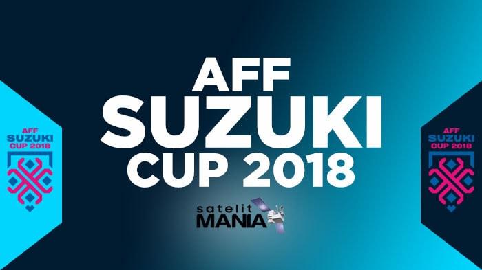 Daftar Lengkap Channel Televisi Yang Menyiarkan Piala Suzuki AFF Cup 2018