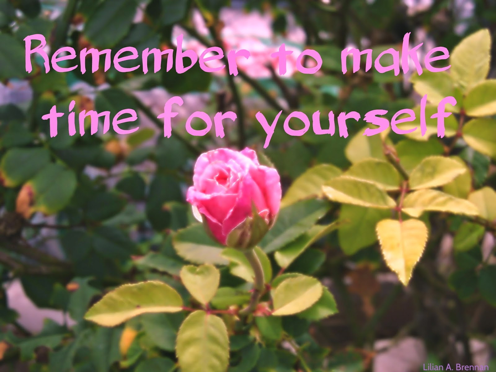 Remember to make time for yourself