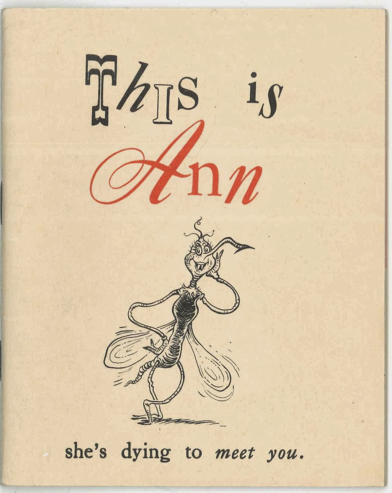 "A Geisel illustration of a mosquito with eye makeup, as well as the text ""This is Ann, she's dying to meet you."""