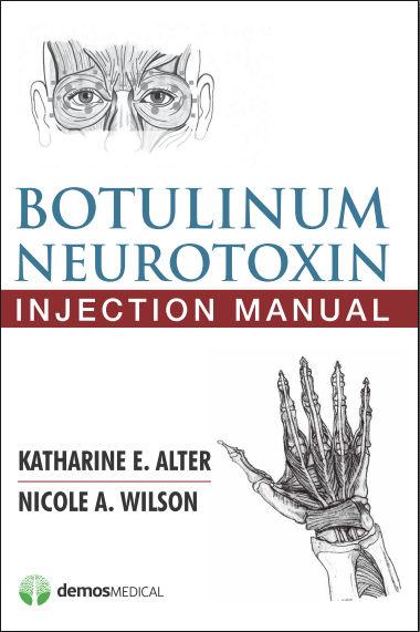 Botulinum Neurotoxin Injection Manual (2015) [PDF]- Alter, Katharine