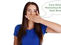5 Cara Mencegah Munculnya Bau Mulut Saat Berpuasa Secara Alami