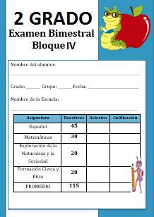 Examen del Bloque 4 Ciclo escolar 2016-2017 Segundo grado