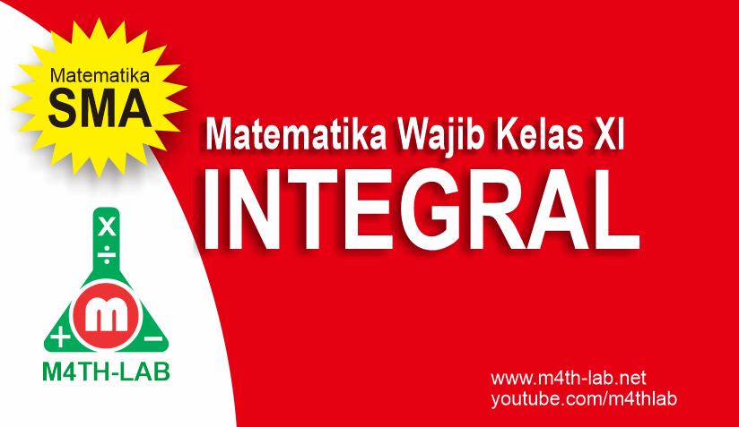 Integral Tak Tentu Matematika Wajib Kelas Xi M4th Lab