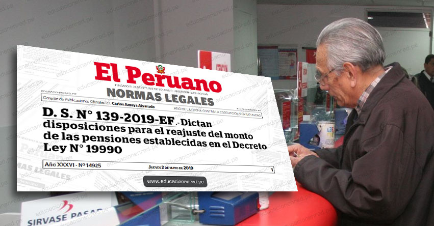 YA ES OFICIAL: Así será el aumento de pensiones para los jubilados del DL 19990 (D. S. N° 139-2019-EF) www.mef.gob.pe