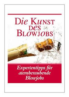 Die Kunst Des Blow Jobs