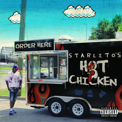 Starlito - Hot Chicken - Album Download, Itunes Cover, Official Cover, Album CD Cover Art, Tracklist