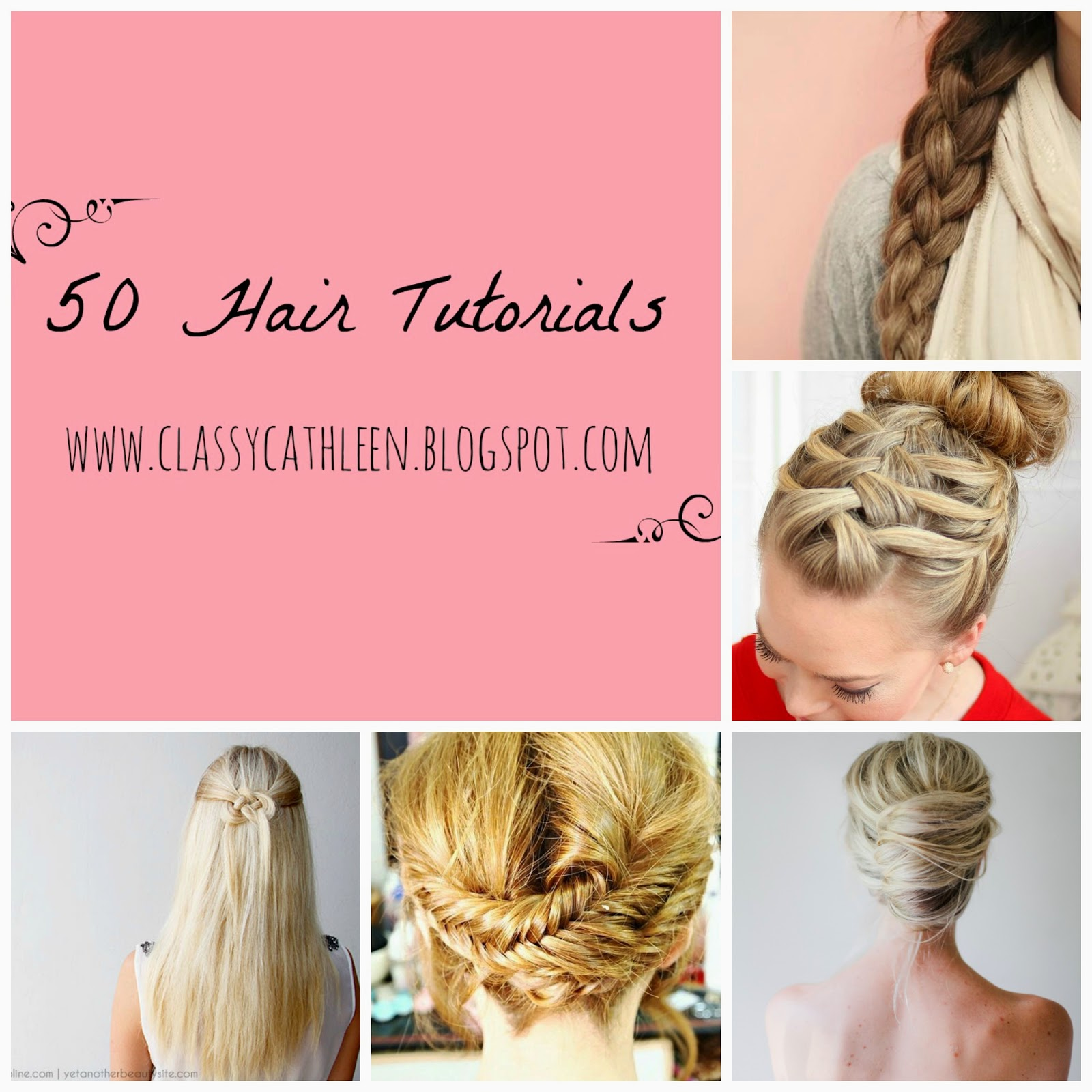 classy cathleen: 50 hairstyles and tips that every girl should know
